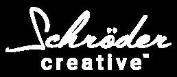 Website and Design by Schröder Creative™